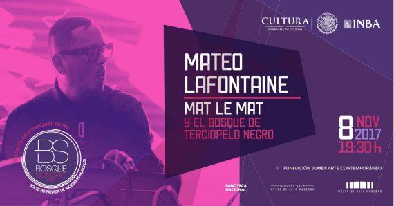 Bosque sonoro, Mateo Lafontaine