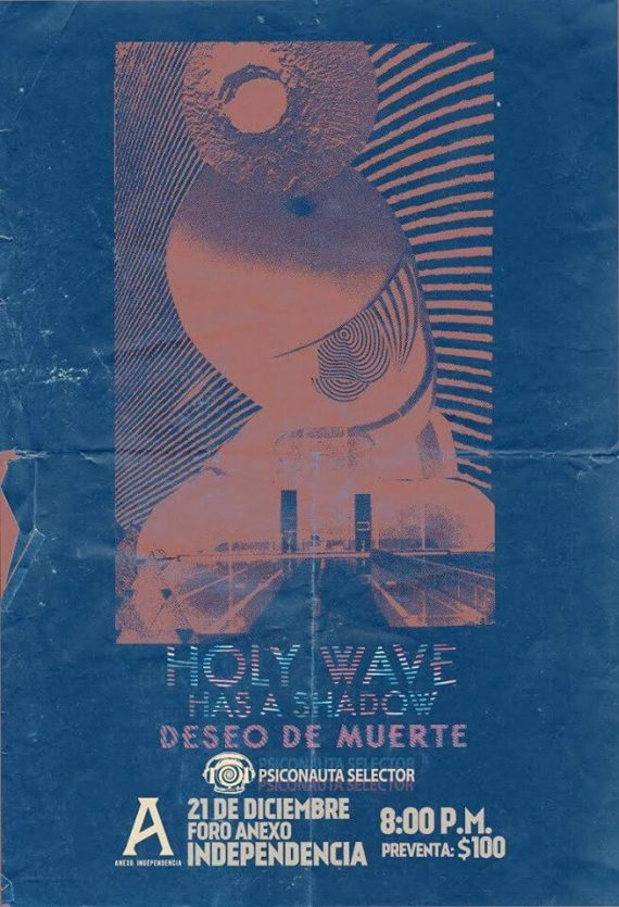 Agenda Cultural Holy Wave + Has as Shadow