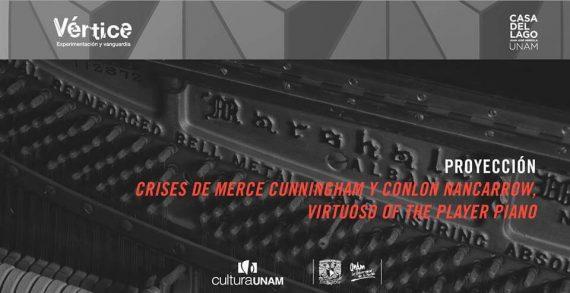 Proyección: Crises de Merce Cunningham y Conlon Nancarrow, Agenda cultural