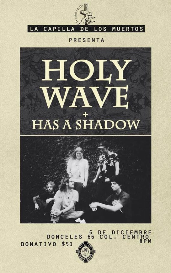 Holy Wave, Has a shadow, agenda cultural