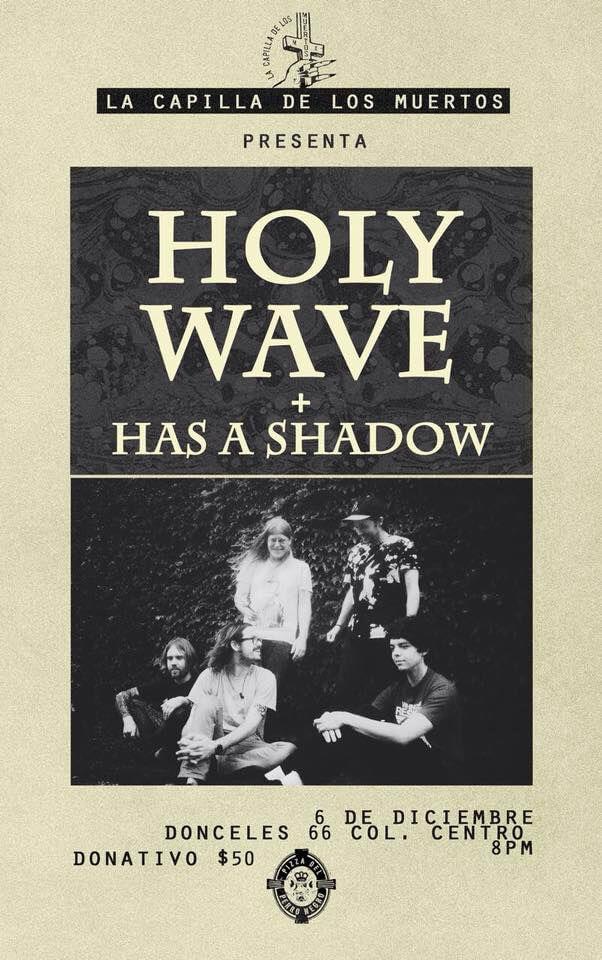Holy Wave, Has a shadow, agenda cultural