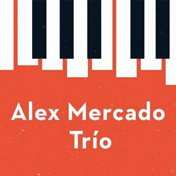 Agenda cultural, Alex Mercado Trío