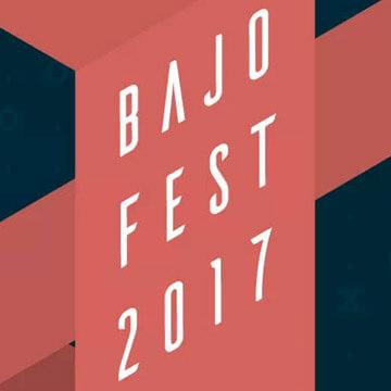 Agenda cultural, Bajo Fest 2017