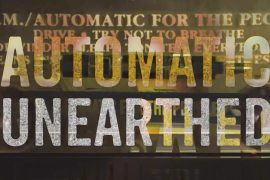 R.E.M. Automatic Unearthed
