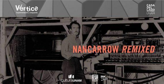 Agenda cultural Nancarrow