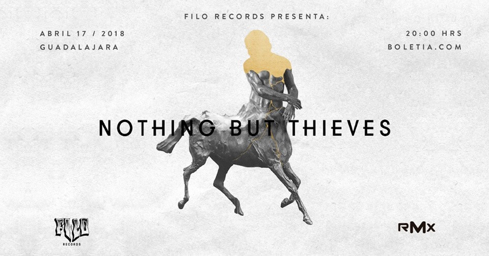 Agenda cultural, Nothing but thieves