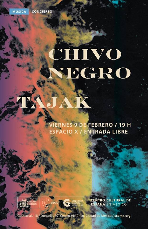 Agenda cultural, Chivo Negro y Tajak