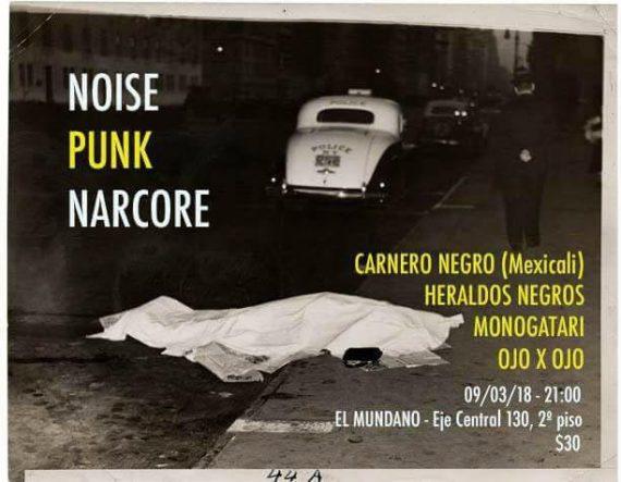 Agenda cultural, Noise-punk-narcore