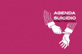 Agenda del suicidio, Pablo Raphael, Tumbona Ediciones