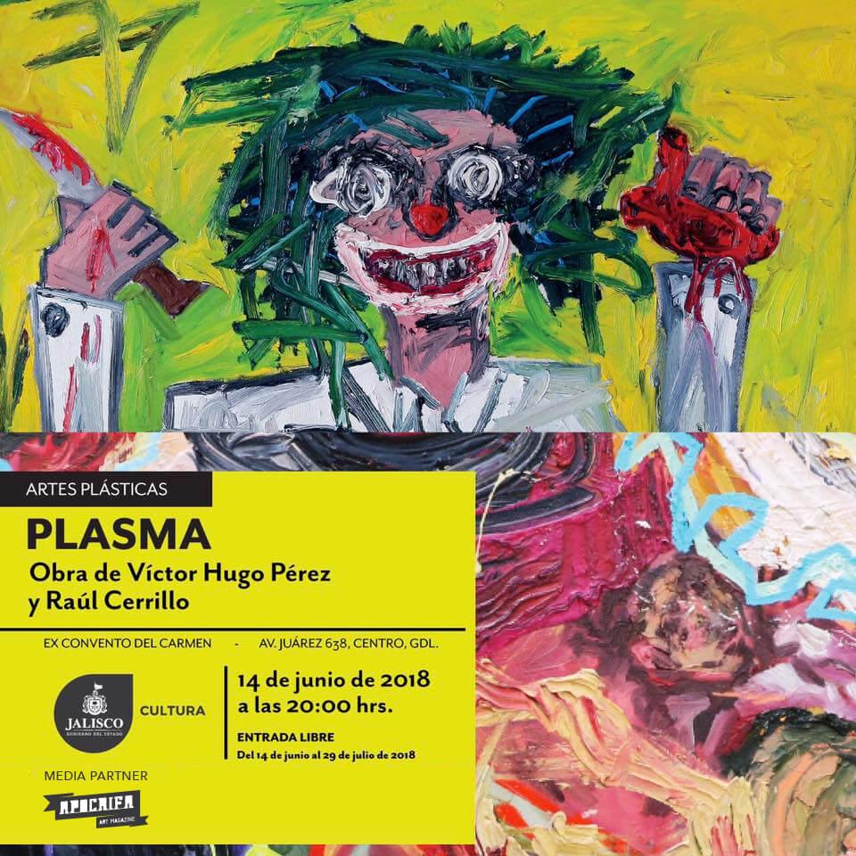 Plasma - Víctor Hugo Pérez y Raúl Cerrillo
